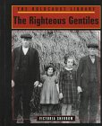 The Righteous Gentiles (Holocaust Library): Sherrow, Victoria