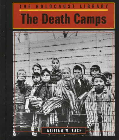 9781560060949: The Death Camps (Holocaust Library)