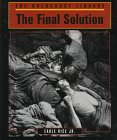 The Final Solution (Holocaust Library): Rice, Earle, Jr.