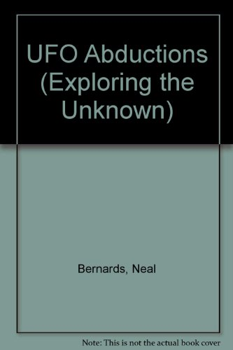 Ufo Abductions (Exploring the Unknown): Neal Bernards
