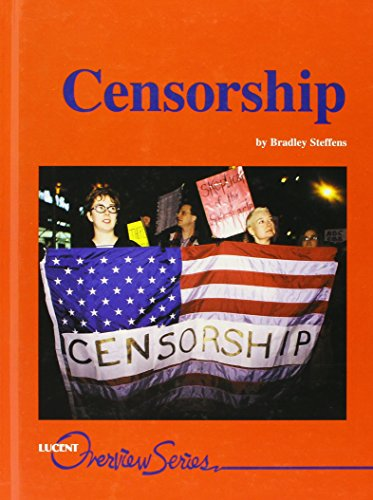 9781560061663: Censorship (Lucent Overview Series)
