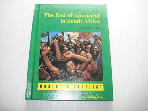 The End of Apartheid in South Africa: Pratt, Paula Bryant