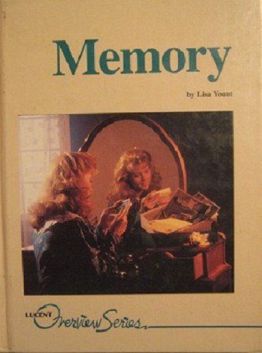 Memory (Lucent Overview Series): Yount, Lisa