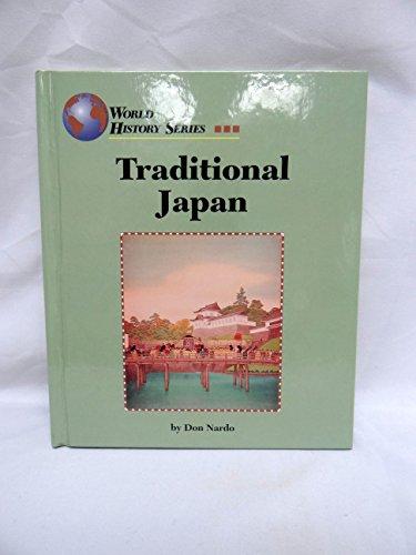 9781560062448: Traditional Japan (World History Series)