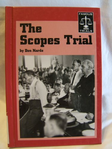The Scopes Trial (Famous Trials Series): Don Nardo