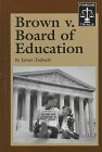 Famous Trials - Brown v. Board of: James Tackach