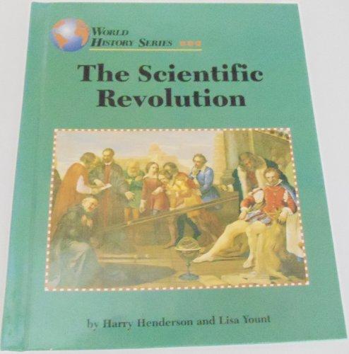 The Scientific Revolution (World History Series): Henderson, Harry, Yount,
