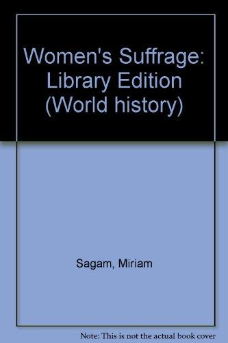 Women's Suffrage: Miriam Sagan