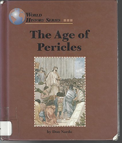 9781560063032: The Age of Pericles (World History Series)