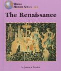The Renaissance (World History Series): Corrick, James A.