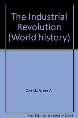 9781560063186: The Industrial Revolution (World History)