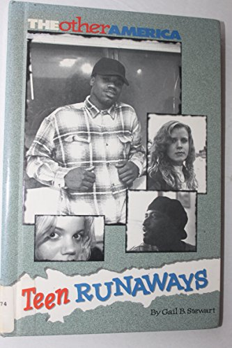 The Other America - Teen Runaways: Stewart, Gail B.