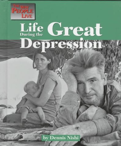 Life During the Great Depression (Way People Live): Dennis Nishi
