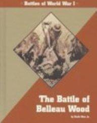 9781560064244: Great Battles in History - The Battle of Belleau Wood