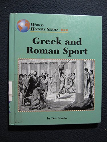 Greek and Roman Sport (World History (Lucent)): Don Nardo