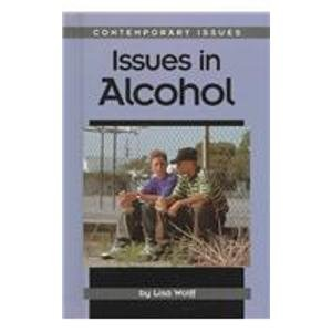 9781560064473: Contemporary Issues - Issues in Alcohol