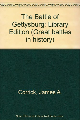 The Battle of Gettysburg (Battles of the Civil War)