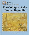 9781560064565: The Collapse of the Roman Republic (World History Series)