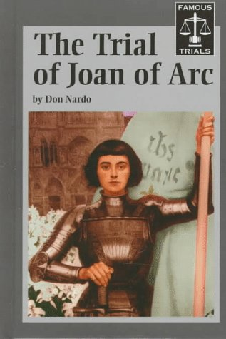 9781560064664: The Trial of Joan of Arc (Famous Trials Series)