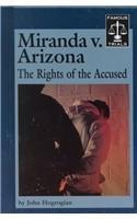 9781560064718: Miranda V. Arizona (Famous Trials)