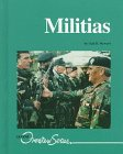 Militias (Lucent Overview Series): Stewart, Gail B.