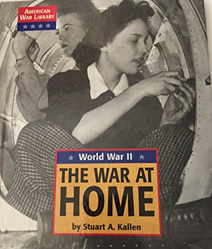 9781560065319: The War at Home (American War Library)