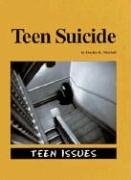 9781560065722: Teen Suicide (Overview series)