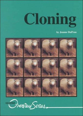 Overview Series - Cloning: Jeanne DuPrau
