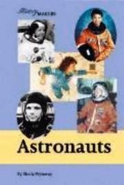 9781560066484: History Makers - Astronauts