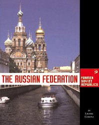 9781560066750: The Russian Federation (Former Soviet Republics)