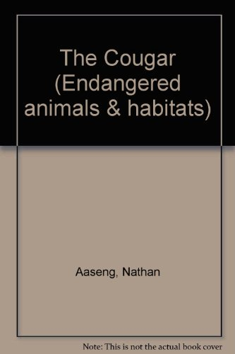 9781560067306: The Cougar (Endangered Animals & Habitats)