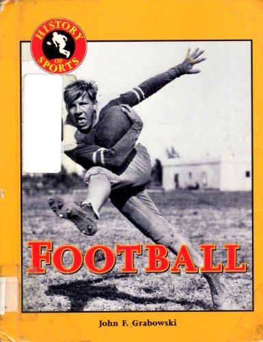 9781560067436: Football (History of Sports)