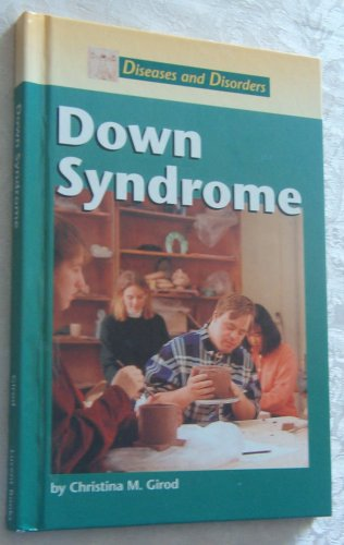 9781560068242: Diseases and Disorders - Down Syndrome