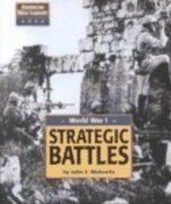 9781560068365: American War Library - World War I: Strategic Battles