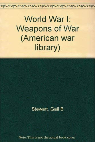 American War Library - World War I: Gail B. Stewart