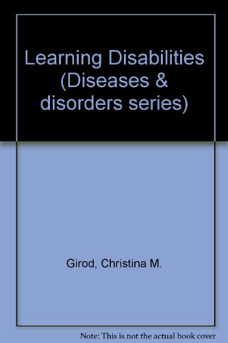 Learning Disabilities (Diseases and Disorders): Christina M. Girod