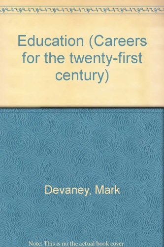 9781560068983: Careers for the Twenty-First Century - Education