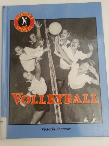 History of Sports: Volleyball: Sherrow, Victoria