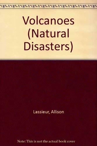 Natural Disasters - Volcanoes: Lassieur, Allison