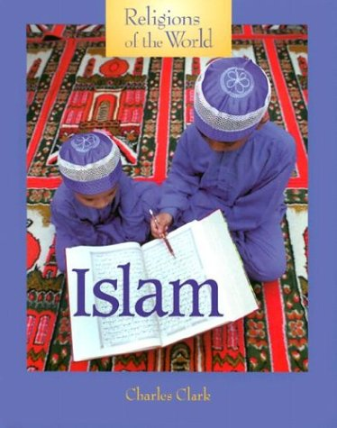 9781560069867: Islam (Religions of the World (Lucent))