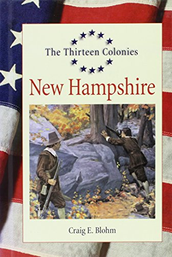 9781560069911: The Thirteen Colonies - New Hampshire