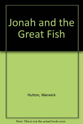9781560080428: Jonah and the Great Fish