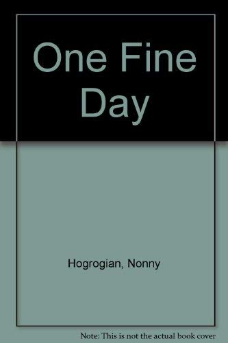 9781560080992: One Fine Day