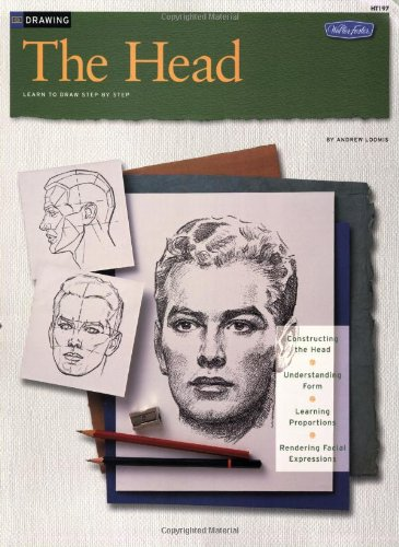 Drawing: the Head (How to Draw &: Andrew Loomis