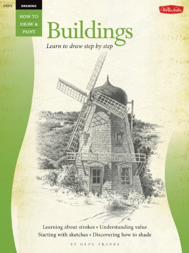 Drawing: Buildings with Gene Franks (How to Draw & Paint/Art Instruction Prog) (1560100354) by Gene Franks