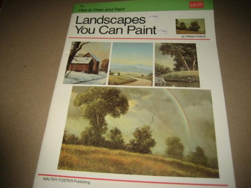 Landscapes You Can Paint (How to Draw: Palluth, William