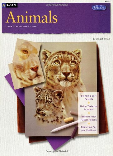 9781560100768: Animals in Pastel (How to Draw and Paint)