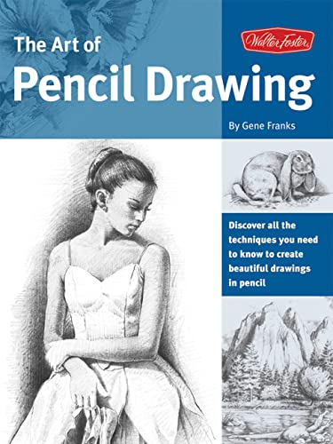 The Art of Pencil Drawing (Collectors): Franks, Gene