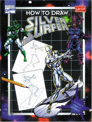 How to Draw Silver Surfer (How to: Marvel Comics Group,Bongotone,Behling,