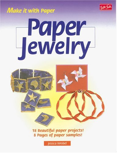 9781560103905: Paper Jewelry (Make It With Paper Series)